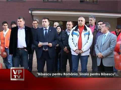 """""""Băsescu pentru România, Sinaia pentru Băsescu"""""""