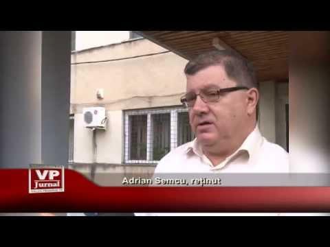 Adrian Semcu, retinut