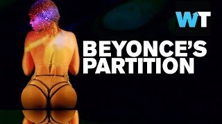 Beyonce's Partition - New Sexy Video | What's Trending Now