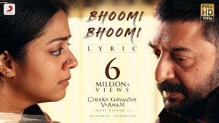 Video Chekka Chivantha Vaanam - Bhoomi Bhoomi Lyric (Tamil) | A.R. Rahman | Mani Ratnam | Vairamuthu MP3, 3GP, MP4, WEBM, AVI, FLV September 2018