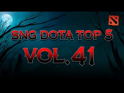 SNG Dota Top 5 vol.41