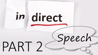 Indirect Speech Questions Video Lesson Part 2