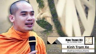 KINH TRUNG BỘ 24: KINH TRẠM XE - SƯ PHƯỚC TOÀN