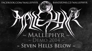 Video Mallephyr - Seven Hells Below (Demo 2014)