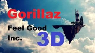 Gorillaz - Feel Good Inc. [3D AUDIO~~~]
