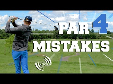 Par 4 Mistakes EVERY GOLFER Makes | ME AND MY GOLF