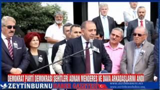 Demokrat Parti DemokrasiŞehitleri Adnan Menderes ve Dava Arkadaşlarını Andı
