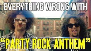 "Everything Wrong With LMFAO - ""Party Rock Anthem ft. Lauren Bennett, GoonRock"""