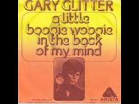 Tekst piosenki Gary Glitter - A Little Boogie Woogie (In The Back Of My Mind) po polsku
