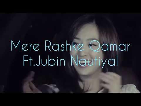 Video Mere Rashke Qamar  Ft.Jubin Nautiyal   Korean-Mix  Official-(2017)   Love Song   download in MP3, 3GP, MP4, WEBM, AVI, FLV January 2017
