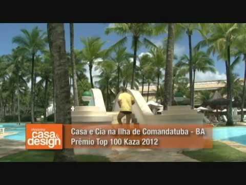 Casa e Cia na cobertura do Prêmio TOP 100 KAZA 2012 na Ilha de Comandatuba. Parte 3