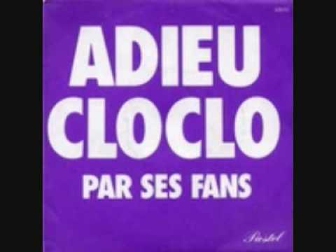 FANS DE CLOCLO - ADIEU CLOCLO