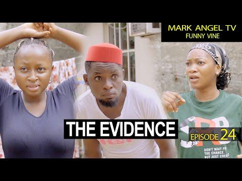 The Evidence | Caretaker Series  - Mark Angel TV (Episode 24)