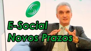 E-Social Novos Prazos