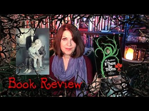 If There Be Thorns Book Review