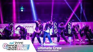 ULTIMATE CREW (Kite, Atzo, Ryuzy, Hiroki, Chun, U-MA, Zoom) – マイナビDANCE ALIVE HERO'S 2020&2021 FINAL GUEST SHOWCASE