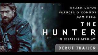 Nonton The Hunter Trailer Film Subtitle Indonesia Streaming Movie Download