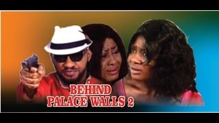 Behind Palace Walls Nigerian Movie [Part 2] - sequel to 'King of Abba'