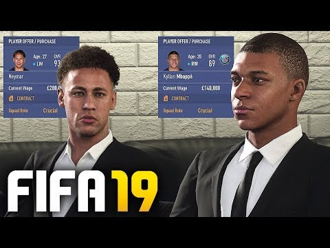 SIGNING NEYMAR & MBAPPE IN FIFA 19 CAREER MODE!!!