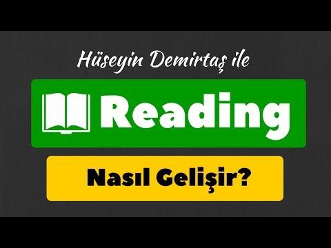 Reading Nasıl Gelişir & Reading Nasıl Çalışılır  & İngilizce Okuma Anlama