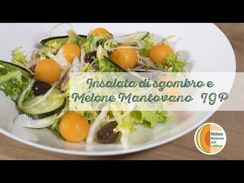 In Cucina con  Rubina: Insalata di Sgombro e Melone Mantovano IGP