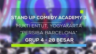 Video Stand Up Comedy Academy 3 : Mukti Entut, Yogyakarta - Persiba Barcelona MP3, 3GP, MP4, WEBM, AVI, FLV September 2017