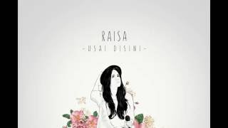 Raisa - Usai Disini ( Lirik Video ) Video