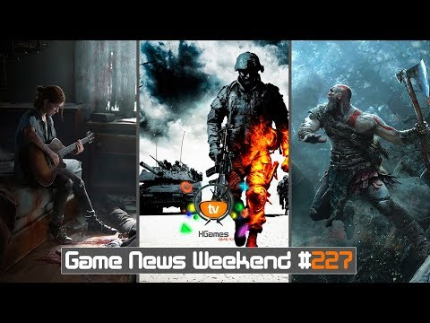 Игровые Новости — Game News Weekend #227 | (The Last of Us Part 2, Battlefield Bad Company 3, GoW 4)