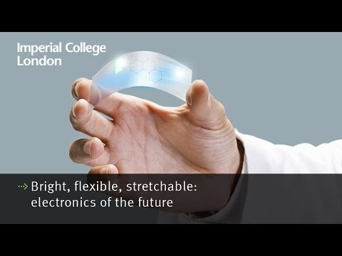 Bright, flexible, stretchable: electronics of the future
