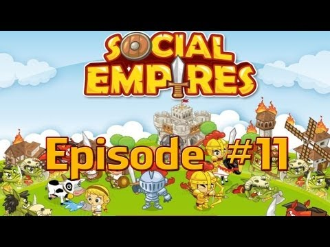 Social Empires - Episode #11 (Soul Mixer)
