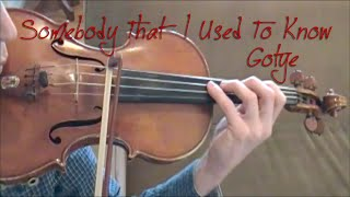 Somebody That I Used To Know - Gotye - Violin cover
