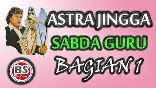 Astra Jingga Sabda Guru Bagian 1 - Asep Sunandar Sunarya