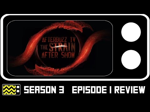 The Strain Season 3 Episode 1 Review & After Show | AfterBuzz TV