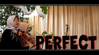 Perfect By Ed Sheeran [Wedding Cover]