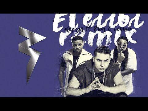 Letra El error (Remix) Reykon El Lider Ft Zion y Lennox