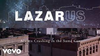 """""""Always Crashing In The Same Car"""" performed by Cristin Milioti off the Lazarus Cast Album out now.Buy on iTunes: http://smarturl.it/LazarusiTAmazon: http://smarturl.it/LazarusAmzHMV: http://smarturl.it/LazarusHMVDavid Bowie Store: http://smarturl.it/LazarusDBStoreLimited Edition Color LP: http://smarturl.it/LazarusColorLPBarnes & Noble: http://smarturl.it/LazarusBNGoogle Play: http://smarturl.it/LazarusGPStream on Apple Music: http://smarturl.it/LazarusGPSpotify: http://smarturl.it/LazarusSpMore on David Bowie: http://davidbowie.comhttp://facebook.com/davidbowiehttp://twitter.com/davidbowierealhttp://instagram/davidbowiehttp://vevo.ly/HfGm1G"""