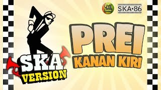 Video SKA 86 - PREI KANAN KIRI (Reggae SKA Version) MP3, 3GP, MP4, WEBM, AVI, FLV Januari 2019