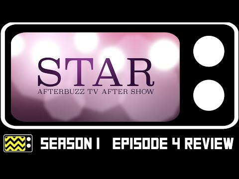 Star Season 1 Episode 3 Review & After Show | AfterBuzz TV