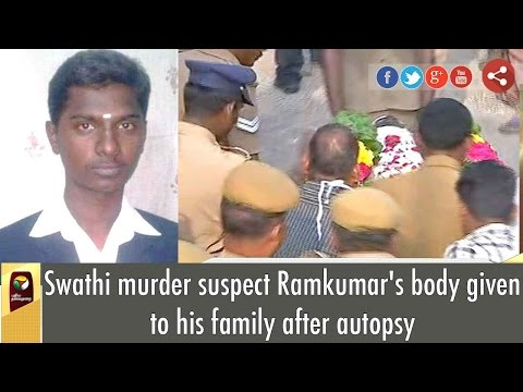 Swathi-murder-suspect-Ramkumars-body-given-to-his-family-after-autopsy