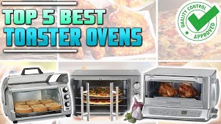 Best Toaster Oven 2019   Top 5 Best Toaster Ovens Review