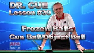 APA Dr. Cue - Lesson 30 - Changing Direction Of Frozen Cue Ball/Object Ball