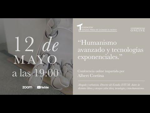 """""""Humanismo avanzado y tecnologías exponenciales"""", conferencia de Albert Cortina"""