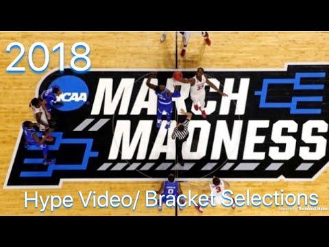 2018 NCAA March Madness hype video/ Bracket picks