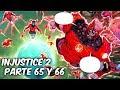 """INJUSTICE 2 """"EL FINAL DE LA GUERRA LINTERNA"""" Parte 65 y 66 @SoyComicsTj"""
