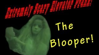 Extremely Scary Ghost Elevator Prank - The Blooper! 818048 YouTubeMix
