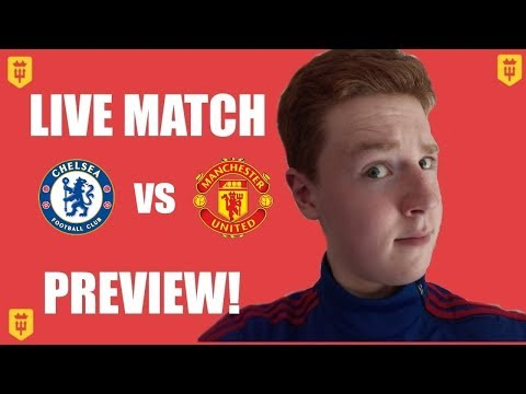 HAVE A GO! Chelsea VS Manchester United LIVE PREVIEW! W/Guests