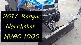 7. 2017 Polaris RANGER XP 1000 EPS Northstar HVAC Street legal kit, winch & plow.