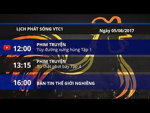Lịch phát sóng VTC1 ngày 05/08/2017 | VTC1 - Thời lượng: 2 phút, 22 giây.