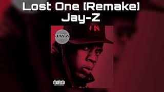 Jay-Z - Lost One [Remake]
