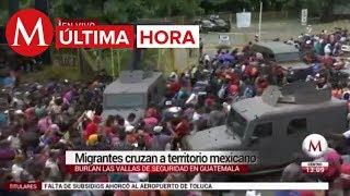 ÚLTIMA HORA: Migrantes hondureños cruzan la frontera a México por la fuerza